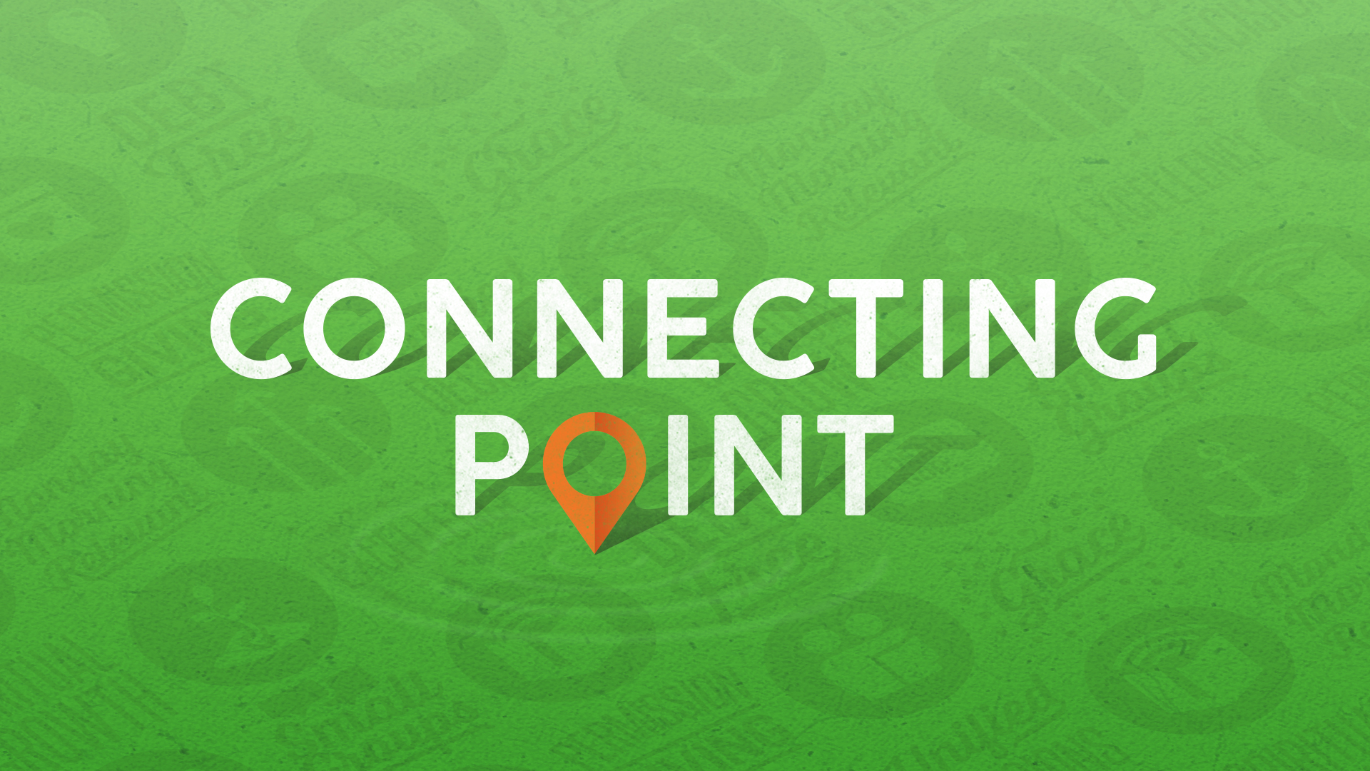 Connecting Point | Christ Chapel Bible Church