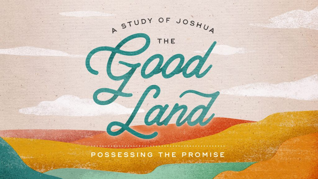 The Good Land – God Will Make A Way