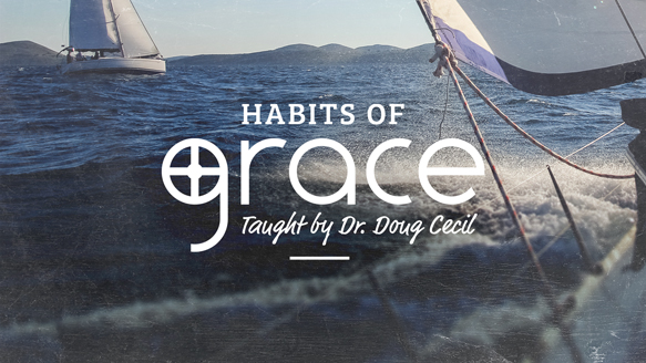 Habits of Grace – Week 5
