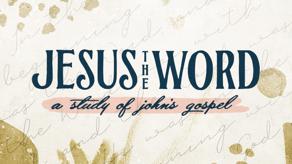 Jesus The Word – Abiding and Remaining